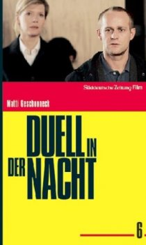 «Duell in der Nacht»