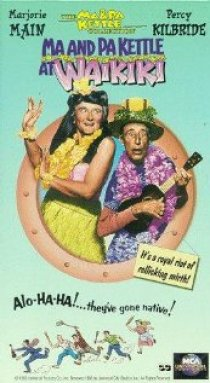 «Ma and Pa Kettle at Waikiki»