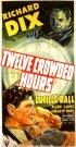Постер «Twelve Crowded Hours»