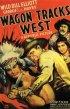 Постер «Wagon Tracks West»