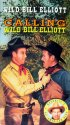 Постер «Calling Wild Bill Elliott»