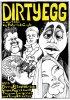 Постер «Dirty Egg»