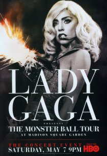 «Lady Gaga Presents: The Monster Ball Tour at Madison Square Garden»
