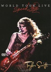 «Taylor Swift: Speak Now World Tour Live»
