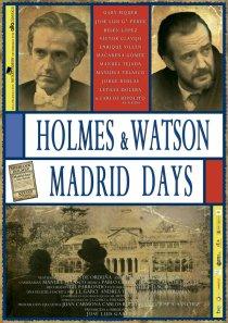 «Холмс и Ватсон. Дни в Мадриде»