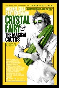 «Кристал Фэйри и волшебный кактус и 2012»