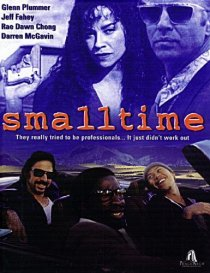 «Small Time»