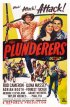 Постер «The Plunderers»