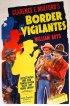 Постер «Border Vigilantes»