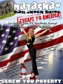 «Natasha Mail Order Bride Escape to America»