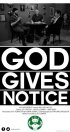 Постер «God Gives Notice»