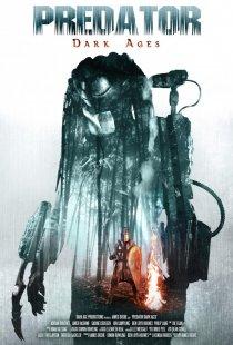 «Хищник: Тёмные века»