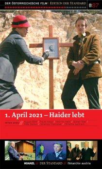 «Haider lebt - 1. April 2021»