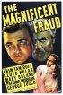 Постер «The Magnificent Fraud»