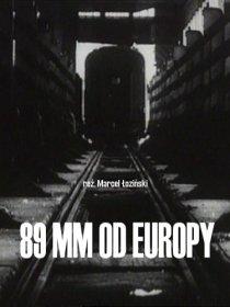 «89 мм от Европы»