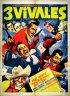 Постер «Los tres vivales»