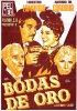 Постер «Bodas de oro»