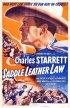Постер «Saddle Leather Law»