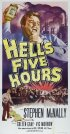 Постер «Hell's Five Hours»