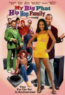 «My Big Phat Hip Hop Family»