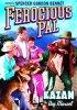 Постер «Ferocious Pal»